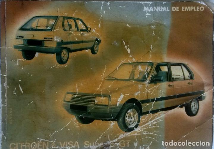 MANUAL INSTRUCCIONES ORIGINAL CITROËN VISA SUPER E GT. AÑO 1981. (Coches y Motocicletas Antiguas y Clásicas - Catálogos, Publicidad y Libros de mecánica)