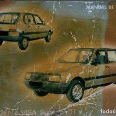 Coches y Motocicletas: MANUAL INSTRUCCIONES ORIGINAL CITROËN VISA SUPER E GT. AÑO 1981. . Lote 84847908