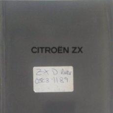 Coches y Motocicletas: MANUAL INSTRUCCIONES ORIGINAL CITROËN ZX. AÑO 1992.. Lote 84853784