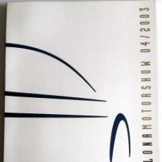 Coches y Motocicletas: DOSSIER DE PRENSA OFICIAL RENAULT - BARCELONA MOTORSHOW - 2003.. Lote 86131132