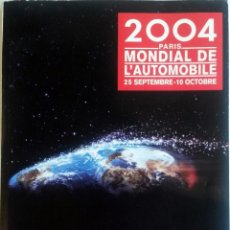 Coches y Motocicletas: DOSSIER DE PRENSA OFICIAL SALÓN INTERNACIONAL DEL AUTOMÓVIL DE PARIS. AÑO 2004.. Lote 86139616