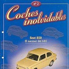 Coches y Motocicletas: COCHES INOLVIDABLES Nº 02 SEAT 850 FASCICULO. Lote 86465832