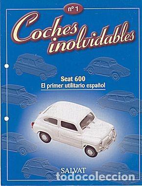 COCHES INOLVIDABLES Nº 01 SEAT 600 (Coches y Motocicletas Antiguas y Clásicas - Catálogos, Publicidad y Libros de mecánica)