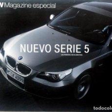 Coches y Motocicletas: BMW MAGAZINE ESPECIAL. NUEVO SERIE 5. LOS PRIMEROS 500 KM. ORIGINAL.. Lote 86649704