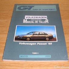 Coches y Motocicletas: GUIA DE TASACIONES-MANUAL DE TALLER -VOLKSWAGEN PASSAT 88-TOMO II.MAYO 1995. Lote 86682056