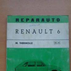 Coches y Motocicletas: REPARAUTO RENAULT 6. Lote 87171511