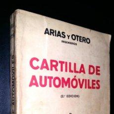 Coches y Motocicletas: CARTILLA DE AUTOMOVILES / ARIAS Y OTERO INGENIEROS / 1933. Lote 87458968