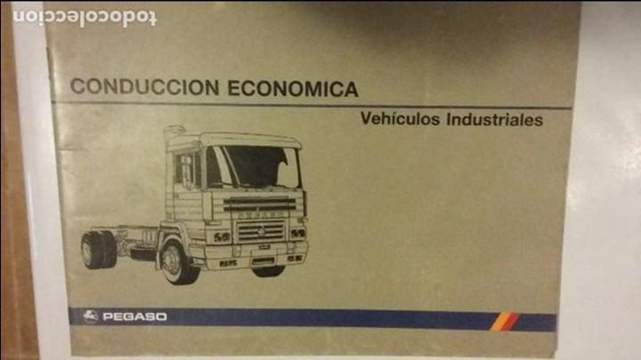 CONDUCCION ECONOMICA PEGASO VEHICULOS INDUSTRIALES (ZCETA) (Coches y Motocicletas Antiguas y Clásicas - Catálogos, Publicidad y Libros de mecánica)