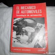 Coches y Motocicletas: EL MECANICO DE AUTOMOVILES TECNOLOGIA DE AUTOMOCION.F.APARICIO IZQUIERDO,EDITA PARANINFO MADRID 1981. Lote 88775800
