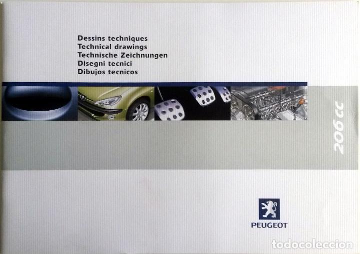 DOSSIER DE PRENSA PEUGEOT 206CC - DIBUJOS TÉCNICOS. (Coches y Motocicletas Antiguas y Clásicas - Catálogos, Publicidad y Libros de mecánica)