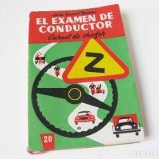 Coches y Motocicletas - EL EXAMEN DE CONDUCTOR - CARNET DE CHOFER - JUAN SENENT YBAÑEZ - INCLUYE MECÁNICA - 1963 - 127780250