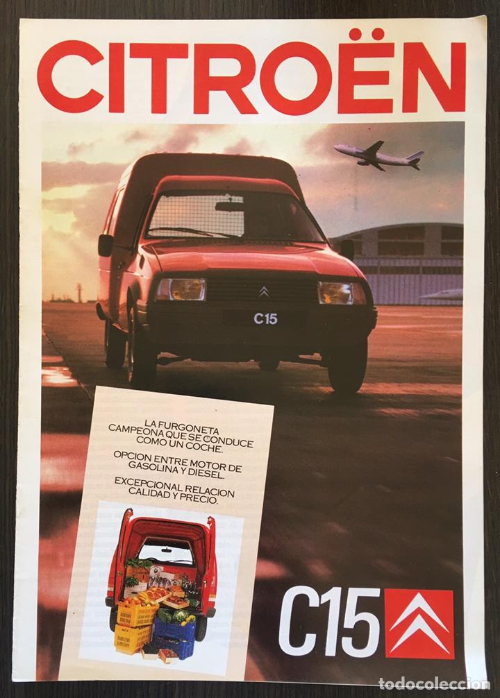 FOLLETO CATALOGO PUBLICIDAD ORIGINAL CITROEN C15 DE 1987 (Coches y Motocicletas Antiguas y Clásicas - Catálogos, Publicidad y Libros de mecánica)