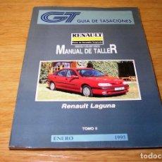 Coches y Motocicletas: GUIA DE TASACIONES-MANUAL DE TALLER-RENAULT LAGUNA.TOMO II.ENERO 1995.. Lote 91870430