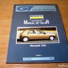 Coches y Motocicletas: GUIA DE TASACIONES-MANUAL DE TALLER-RENAULT CLIO.TOMO II. ENERO 1992.. Lote 91870725