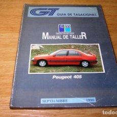 Coches y Motocicletas: GUIA DE TASACIONES-MANUAL DE TALLER-PEUGEOT 405.SEPTIEMBRE 1990.. Lote 91870770