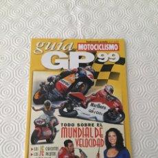 Coches y Motocicletas: CATÁLOGO MOTOCICLISMO GRAN PREMIO 1999. Lote 92819698