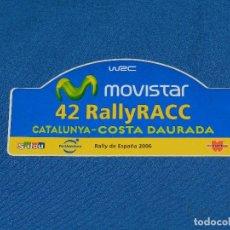 Coches y Motocicletas: (ALB1) PEGATINA 42 RALLYE CATALUNYA COSTA DAURADA 2006 , RACC , BUEN ESTADO. Lote 93377135