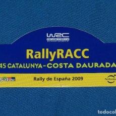 Coches y Motocicletas: (ALB1) PEGATINA 45 RALLYE CATALUNYA COSTA DAURADA 2009 , RACC , BUEN ESTADO. Lote 93377140