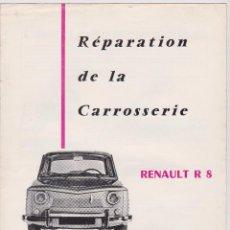 Coches y Motocicletas: RENAULT R-8 REPARACIÓN DE LA CARROCERÍA. MANUALES ARO.PARÍS. Lote 93762635