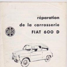 Coches y Motocicletas: FIAT 600D. REPARACIÓN DE LA CARROCERÍA. MANUALES ARO.PARÍS. SUPONGO TAMBIÉN PARA SEAT 600D. Lote 93963610