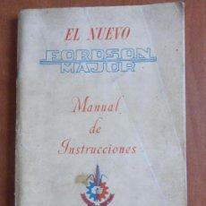 Coches y Motocicletas: ANTIGUO MANUAL INSTRUCCIONES EL NUEVO FORDSON MAJOR-TRACTOR FABRICADO EN INGLATERRA-ORIGINAL AÑOS 50. Lote 94013810