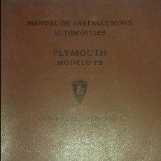 Coches y Motocicletas: MANUAL INSTRUCCIONES AUTOMOVIL PLYMOUNT MODELO PB. 80 PG ILUSTRADO. Lote 94021145