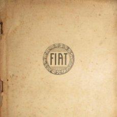 Coches y Motocicletas: CATÁLOGO DE RECAMBIOS PARA FIAT 505-F Y 507-F. ORIGINAL DE 1927. EN TRES IDIOMAS.. Lote 94061355