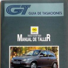 Coches y Motocicletas: MANUAL DE TALLER OPEL CORSA ´93 - JULIO 1994.. Lote 94748783