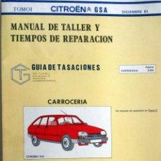 Coches y Motocicletas: MANUAL DE TALLER CITROËN GSA - DICIEMBRE 1981.. Lote 94749163