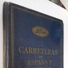 Coches y Motocicletas: MAPA DE CARRETERAS DE ESPAÑA Y PORTUGAL DE FORD AÑO 1934. Lote 95806655