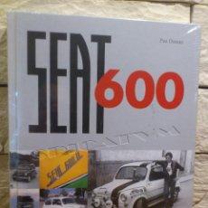 Coches y Motocicletas: LIBRO - SEAT 600 - PAZ DIMAN - SALDAÑA - 2010 - PRECINTADO - TAPAS DURAS - SIN ABRIR - NUEVO. Lote 103797366