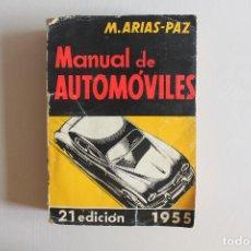 Coches y Motocicletas: MANUAL DE AUTOMÓVILES, M, ARIAS-PAZ, 1955. Lote 95993503