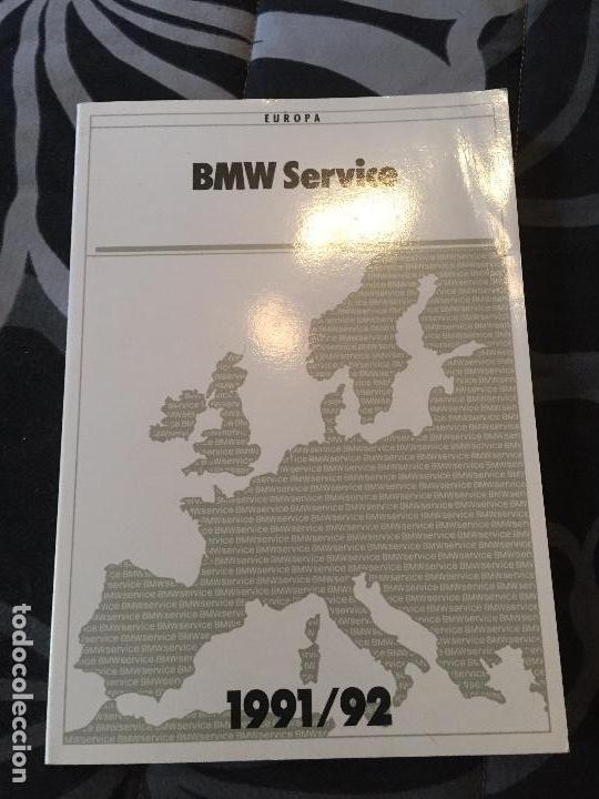 LIBRO BMW SERVICIO AÑO 1991 1992 (Coches y Motocicletas Antiguas y Clásicas - Catálogos, Publicidad y Libros de mecánica)