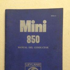 Coches y Motocicletas: MINI 850, MANUAL DEL CONDUCTOR, EDICIÓN 11/1972. Lote 97290319