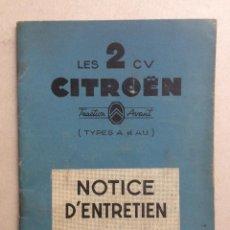 Voitures et Motocyclettes: CITRÖEN, NOTICE D'ENTRETIEN DE LES 2 CV, TYPES A ET AU. Lote 97315543