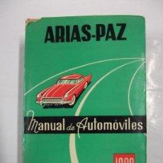 Coches y Motocicletas: ARIAS-PAZ. MANUAL DE AUTOMOVILES. 37ª EDICIÓN. 1969. TDK254. Lote 97365667