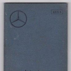 Voitures et Motocyclettes: MERCEDES-BENZ W21, TIPO 200, INSTRUCCIONES DE SERVICIO (1933-1937). Lote 97501699