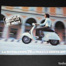 Coches y Motocicletas: FOLLETO - PUBLICIDAD LA NUEVA VESPA 75CC - AÑO 1974. Lote 97779067