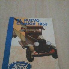 Coches y Motocicletas: FORD EL NUEVO CAMIÓN 1933. Lote 97842271