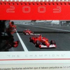 Coches y Motocicletas: CALENDARIO DE SOBREMESA -THE CHAMPIONS- F1 MALBORO TEAM - 2003. ORIGINAL.. Lote 97915443