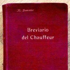 Coches y Motocicletas: BREVIARIO DEL CHAUFFEUR - DOCTOR R. BOMMIER - P. ORRIER, EDITOR - APROX. 1910 - MUY BUEN ESTADO. Lote 98079367