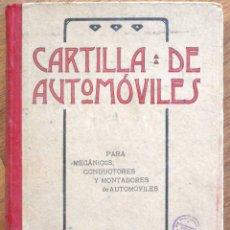 Coches y Motocicletas: CARTILLA DE AUTOMÓVILES PARA MECÁNICOS, CONDUCTORES Y MONTADORES DE AUTOMÓVILES - GOYTRE Y ORTEGA. Lote 98079927