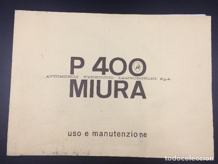 MANUAL DE USO Y MANTENIMIENTO LAMBORGHINI P400 MIURA. ORIGINAL. USO E MANUTENCIONE. (Coches y Motocicletas Antiguas y Clásicas - Catálogos, Publicidad y Libros de mecánica)