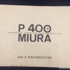 Coches y Motocicletas: MANUAL DE USO Y MANTENIMIENTO LAMBORGHINI P400 MIURA. ORIGINAL. USO E MANUTENCIONE.. Lote 98637723