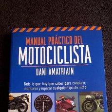 Coches y Motocicletas: MANUAL PRÁCTICO DEL MOTOCICLISTA.202 PG. Lote 99217119