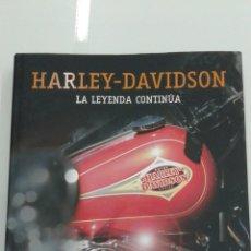 Coches y Motocicletas: HARLEY DAVIDSON LA LEYENDA CONTINÚA REDITAR LIBROS FOTOGRAFIAS NUEVO. Lote 99641718