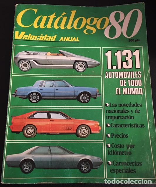 CATALOGO 80 DE LA REVISTA VELOCIDAD ANUAL 1131 AUTOMOVILES DE TODO EL MUNDO 1980 (Coches y Motocicletas Antiguas y Clásicas - Catálogos, Publicidad y Libros de mecánica)