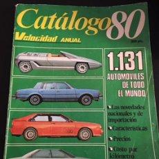 Coches y Motocicletas: CATALOGO 80 DE LA REVISTA VELOCIDAD ANUAL 1131 AUTOMOVILES DE TODO EL MUNDO 1980. Lote 257390935