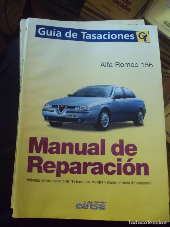 MANUAL DE REPARACIÓN ALFA ROMEO 156 MANUAL DE REPARACIÓN ALFA ROMEO 156 (Coches y Motocicletas Antiguas y Clásicas - Catálogos, Publicidad y Libros de mecánica)