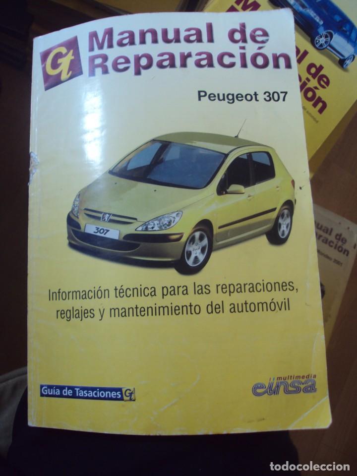 MANUAL DE REPARACIÓN PEUGEOT 307 280 PÁGINAS. MIDE: 21 X 30 CMS (Coches y Motocicletas Antiguas y Clásicas - Catálogos, Publicidad y Libros de mecánica)